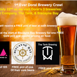 July 22nd Doral Brewery Crawl starting 1:15PM at Biscayne Bay Brewing